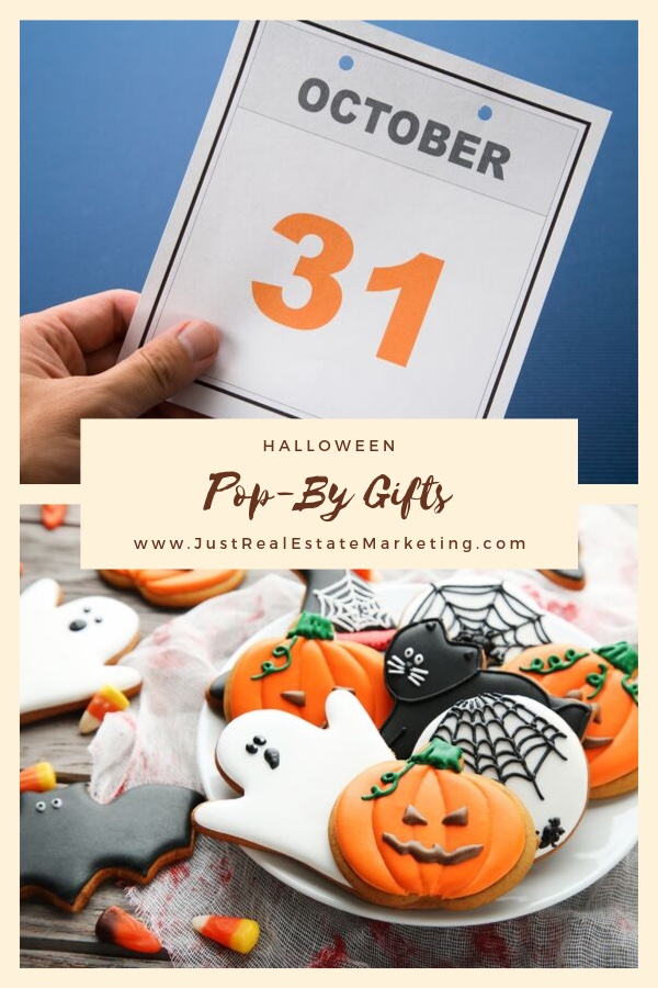 Halloween Pop-By Gifts - Just Real Estate Marketing - Halloween cookies and October 31 calendar page.
